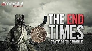 The End Times (State of the World)