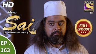 Mere Sai - Ep 163 - Full Episode - 10th May, 2018