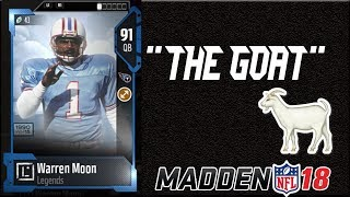 91 OVR LEGEND WARREN MOON IS THE BEST QB IN MUT RIGHT NOW!! | MADDEN 18 ULTIMATE TEAM