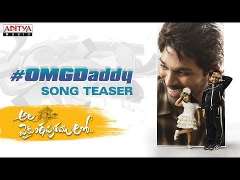 OMG Daddy Song Teaser - Ala Vaikunthapurramuloo