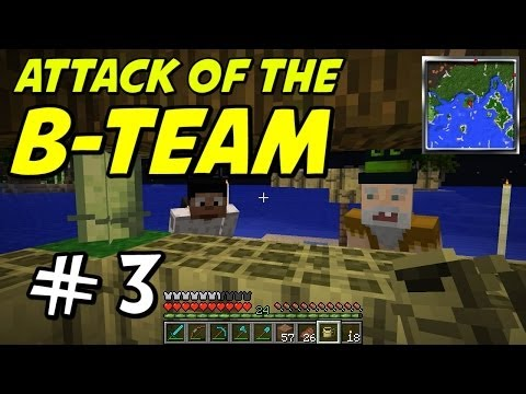 Minecraft | Attack of the B-Team | E03