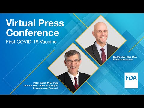Virtual Press Conference: First COVID-19 Vaccine - 12/12/2020