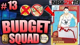 NBA 2K19 BUDGET SQUAD #13 - HUGE MARKET CRASH GAVE US A GOAT SQUAD IN MYTEAM