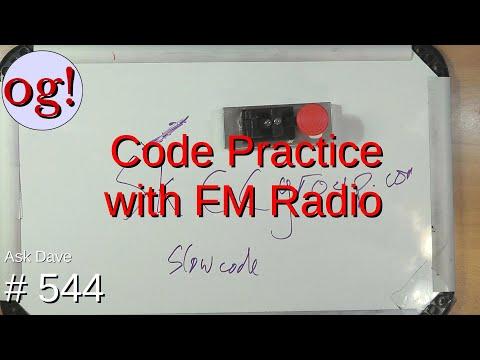 Code Practice with FM Radios (#544)