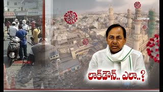 Covid - 19: Hyderabad may go under lockdown; CM KCR to tak..