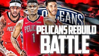 This Trade Will Leave You Speechless...New Orleans Pelicans Rebuild Battle | NBA 2K19