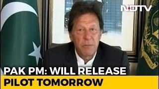 Air Force Pilot Abhinandan Varthaman To Be Released Tomorrow: Imran Khan