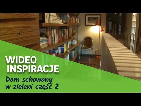 Dom schowany w zieleni część 2 (wideo)