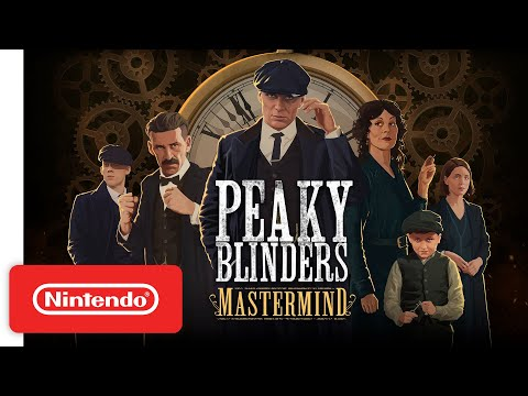 Peaky Blinders: Mastermind - Release Date Trailer - Nintendo Switch