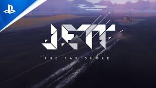 Jett : the far shore :  bande-annonce