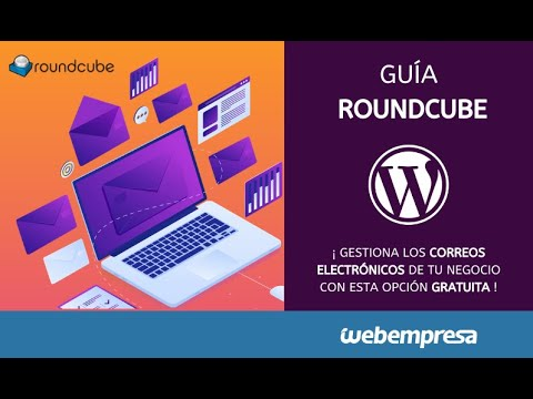 Guía Roundcube Webmail - Cómo crear un email corporativo de empresa
