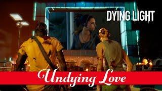 "Dying Light - ""Undying Love"" Közösségi Event"