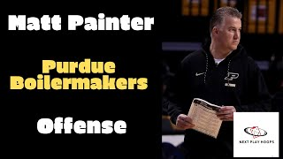 Matt Painter - Purdue Boilermakers Offense