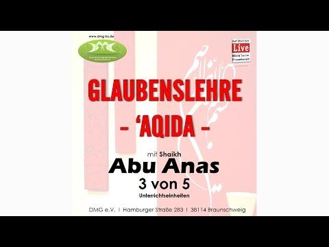 GLAUBENSLEHRE - AQIDA (3/5) mit Sh. Abu Anas am 14.10.2015 in Braunschweig