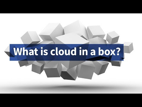 What Is Cloud in a Box?