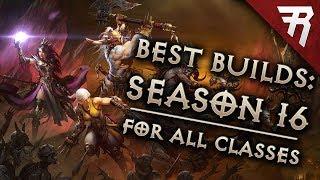 Top 10 Best Builds for Diablo 3 2.6.4 Season 16 (All Classes, Tier List)