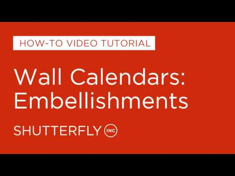 Wall Calendars: Embellishments