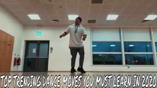 Top Trending Dance Moves You Must Learn in 2019!