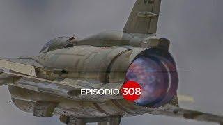 ELE SUBIA A 40 MIL PÉS EM 1 MINUTO - SAAB VIGGEN EP #308