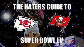 The Haters Guide to Super Bowl 55