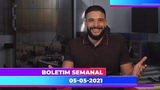 Boletim Semanal 05/05/2021