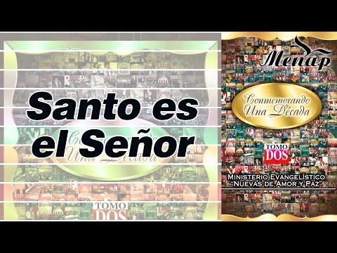 Santo es el Señor / Pastor Fernando García / Menap