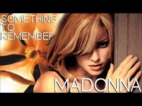 Madonna - 09. Something To Remember