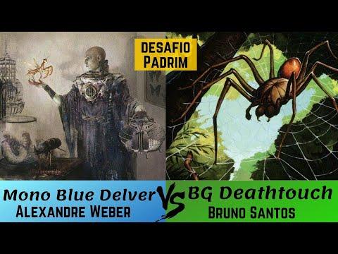 (DESAFIO PADRIM) Mono Blue x BG Deatchtouch (PAUPER)