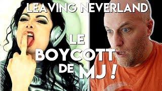 LEAVING NEVERLAND & LE BOYCOTT DE MICHAEL JACKSON !