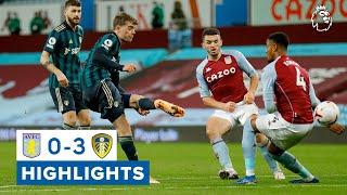 Highlights   Aston Villa 0-3 Leeds United   2020/21 Premier League