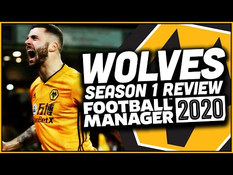 Wolves - Football Manager 2020 - Season One Review