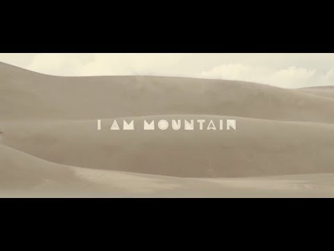 'I Am A Mountain' (Official Music Video)  | Gungor