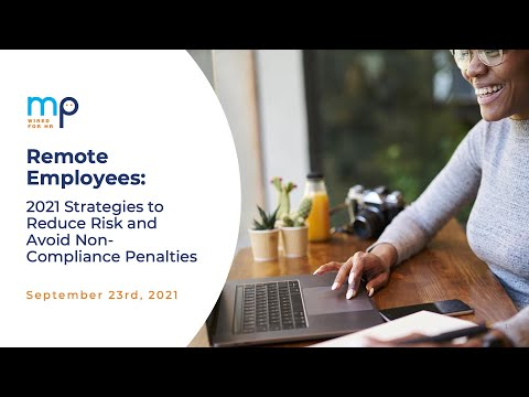 Remote Employees: 2021 Strategies to Reduce Risk and Avoid Non-Compliance Penalties