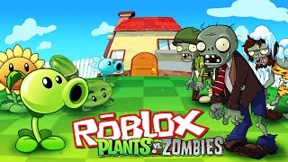Roblox | PLANTS VS ZOMBIES IN ROBLOX! (PVZ Roblox Adventures)