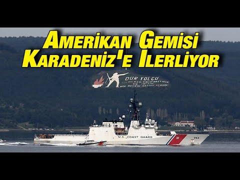 Amerikan gemisi Karadeniz'e ilerliyor