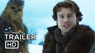 SOLO: A STAR WARS STORY Official Trailer (2018) Han Solo Movie HD