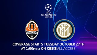 Shakhtar Donetsk vs Inter Milan: Group Stage - Matchday 2 Preview | UCL on CBS Sports