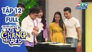 HTV KHI CHÀNG VÀO BẾP|Lê Phương hạnh phúc khoe được chồng nuôi tốt | KCVB #12 FULL | 25/9/2018
