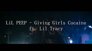 %e2%98%86lil-peep%e2%98%86-giving-girls-cocaine-ft-lil-tracy-unofficial-clip-2018.jpg