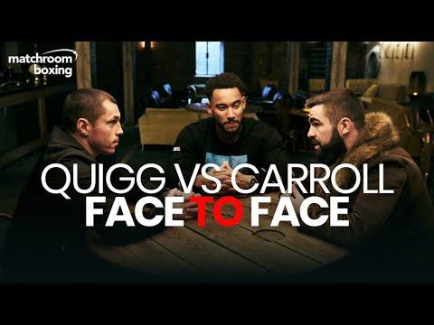 Face to Face | Scott Quigg vs Jono Carroll