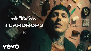 Teardrops – Bring Me The Horizon