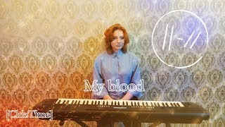 Twenty One Pilots - My Blood (piano cover) [ChizTime]