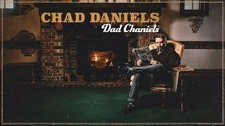Chad Daniels | Dad Chaniels | Full Special