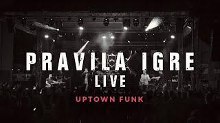 Pravila Igre | Rules of the Game - Uptown funk LIVE (Mark Ronson ft. Bruno Mars Cover)