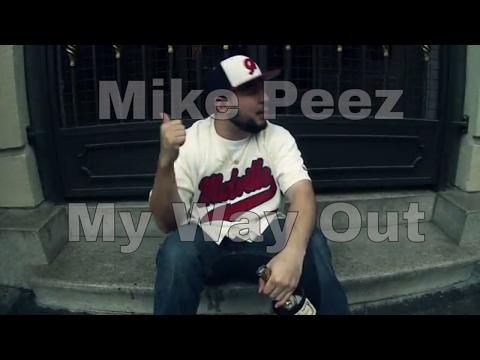 MY WAY OUT - MIKE PEEZ
