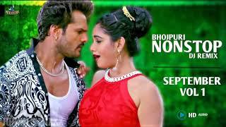 Bhojpuri Nonstop DJ Remix 2018 - Best Remixes Of New Bhojpuri Song - Bhojpuri DJ Songs