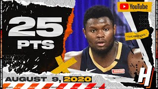 Zion Williamson 25 Points 7 Reb Full Highlights | Spurs vs Pelicans | August 9, 2020