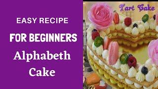 How to make the trending Cake - Tart Cake | Alphabet Cake | Monogram Cake