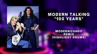 Modern Talking - 100 years - Modernizando Remix
