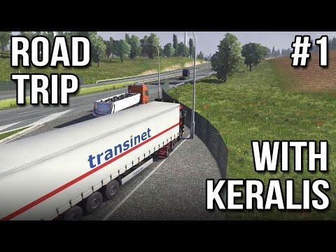 Road Trip With Keralis   Ep 1 of 3   Euro Truck Simulator 2 Multiplayer